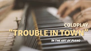 "#79 ""Trouble in town"" (Coldplay) - Piano Rendition by Marcel Lichter  (Piano Cover 2019)"