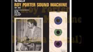 Roy Porter Sound Machine -  Panama (Vocal)