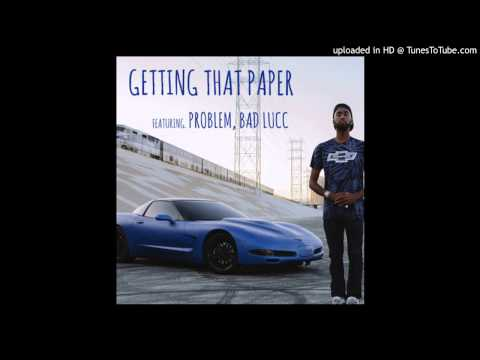 Polyester The Saint - Getting That Paper ft. Problem, Bad Lucc