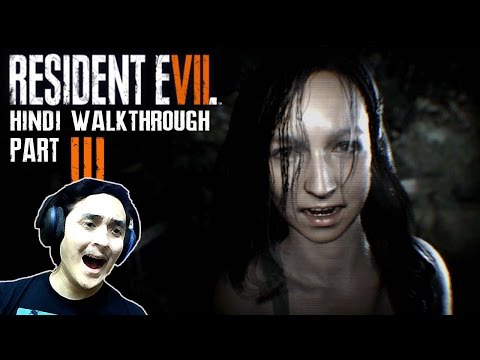 "RESIDENT EVIL 7 (Hindi) Walkthrough Part 3 ""MIA VHS TAPE"" (PS4 Gameplay)"