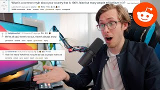 What common myth ab๐ut your country is 100% false? | Ask Reddit