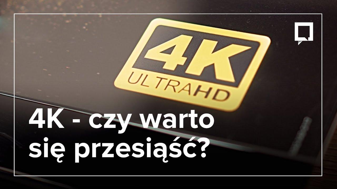 Wszystko, co musisz wiedzieć o TV 4K oraz treściach wideo 4K