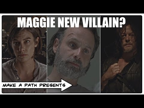 TRUTH BEHIND MAGGIE AS NEXT VILLAIN! The Walking Dead Season 9