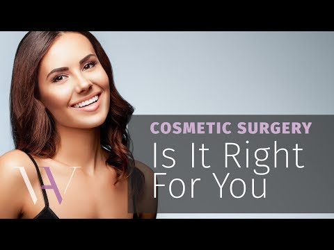 Is Cosmetic Surgery For Me?