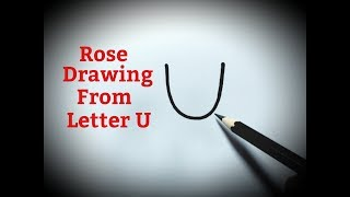 How to draw a rose flower easy from letter U Rose drawing step by step for kids beginners tutorial