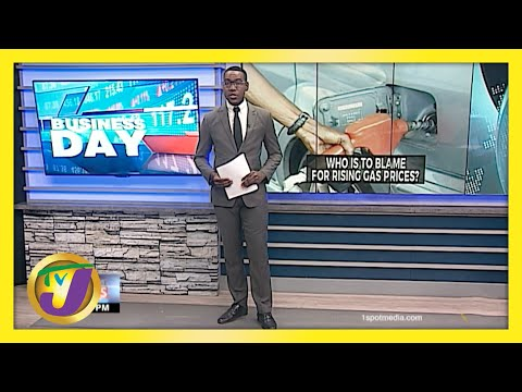 Who is to Blame for Rising Gas Prices in Jamaica? TVJ Business Day - May 12 2021