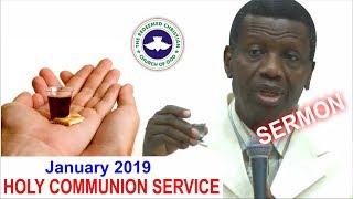 Pastor EA Adeboye Sermon  RCCG January 2019 HOLY COMMUNION SERVICE