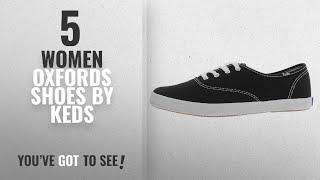 6d4a5f6396c Top 5 Keds Women Oxfords Shoes  2018   Keds Women s Champion Oxford CVO  Fashion