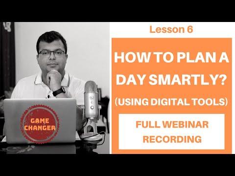Full Webinar Recording - अपना दिन कैसे Smartly Plan करें? Using Digital Tools