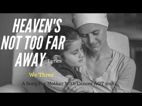 WE THREE - Heaven's Not Too Far Away( Lyrics)