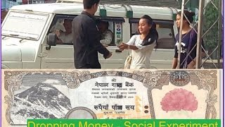 Nepali Prank - Dropping Money in front of people [ Social Experiment ]