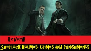 Review: Sherlock Holmes: Crimes and Punishments