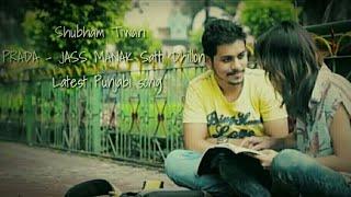 Shubham Tiwari PRADA JASS MANAK Satti Dhillon | Latest Punjabi Song 2018 |