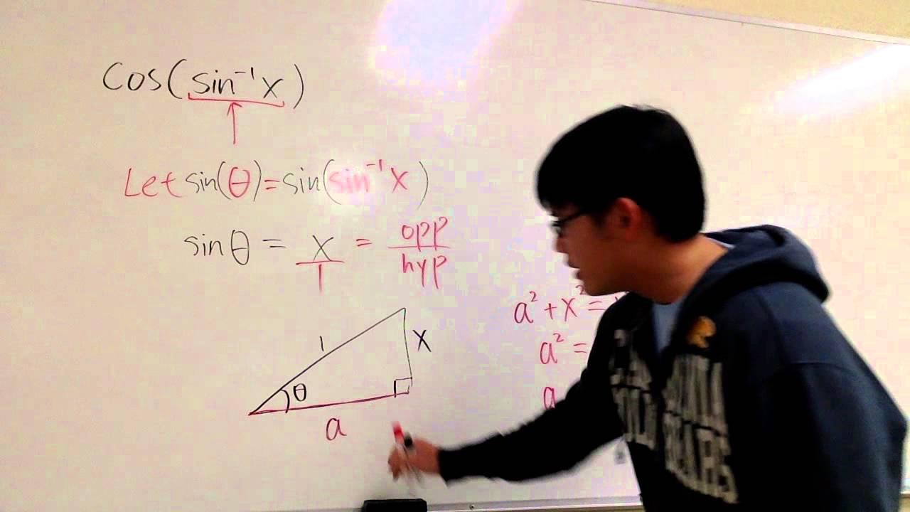 cos(arcsinx) as an algeic expression, cosine of inverse sine x on