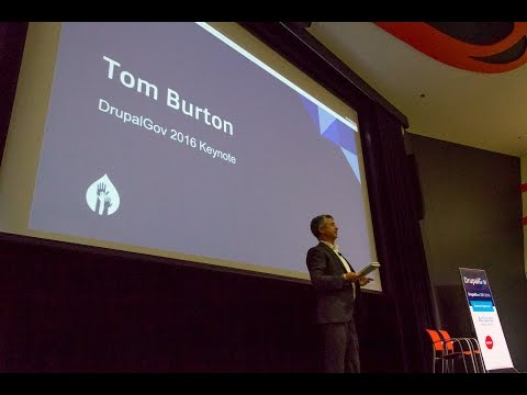 Tom Burton - Keynote address at Drupalgov Canberra 2016