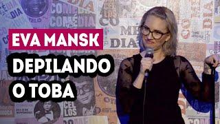 Eva Mansk Depilando o Toba Clube do Minhoca Stand Up Comedy