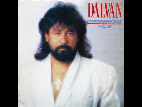 Dalvan - O Que Mata é a Solidão