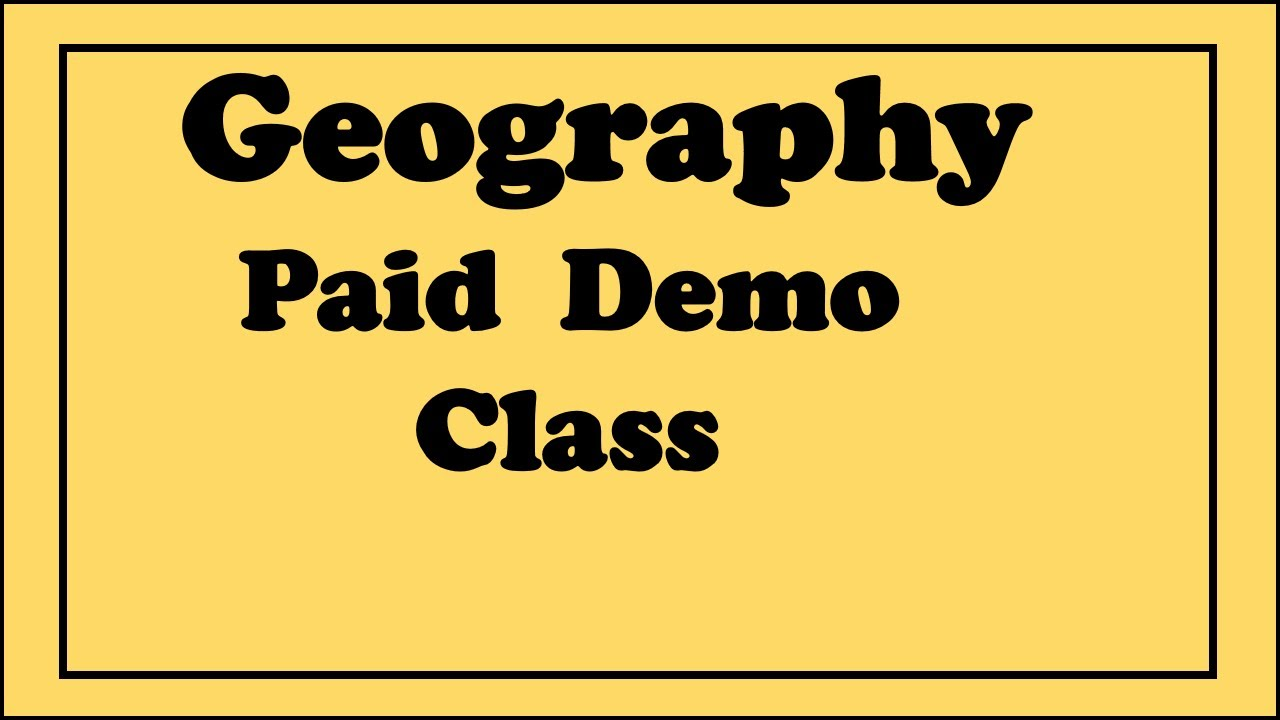 geography paid class 1 // geography demo class