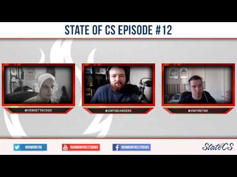 #StateOfCS Episode 12 with Anders, YNk and vendetta