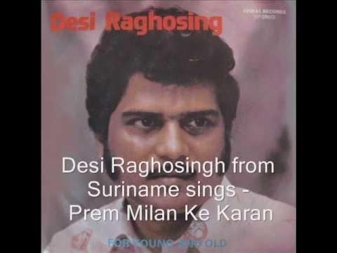 Desi Raghosingh - Prem Milan Ke Karan