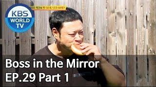 Boss in the Mirror | 사장님 귀는 당나귀 귀 EP.29 Part. 1 [SUB : ENG, THA/2019.11.24]