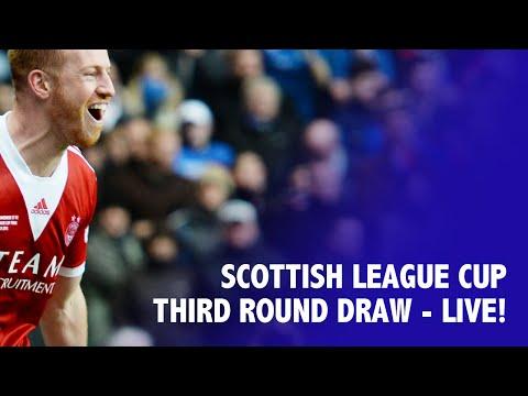LIVE! Scottish League Cup - Third Round Draw