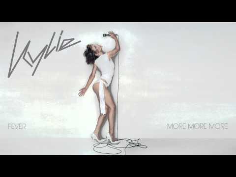 Kylie Minogue - More More More - Fever