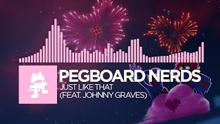[Future Bass] - Pegboard Nerds - Just Like That (feat. Johnny Graves) [Monstercat EP Release] thumbnail