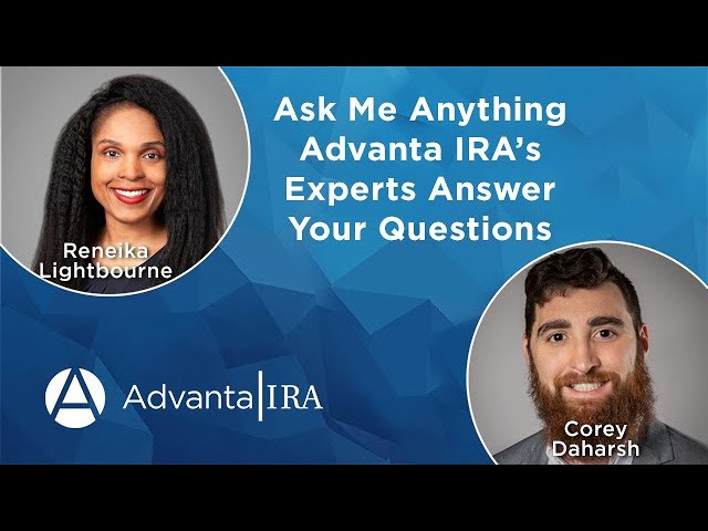 'Ask Me Anything' Advanta IRA's Experts Answer Your Questions