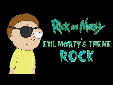 EVIL MORTYS THEME  RICK AND MORTY ROCK    FOR THE DAMAGED CODA