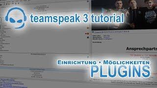 TeamSpeak 3 Anleitung Plugins installieren & benutzen | Deutsch PC | TeamSpeak-Tutorial #09