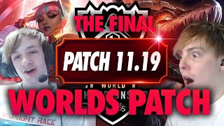 THE FINAL WORLDS 2021 PATCH!! with NEMESIS   LS LoL PATCH NOTES 11.19 RUNDOWN
