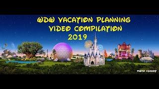 2019 Walt Disney World Vacation Planning Video Compilation - InteractiveWDW