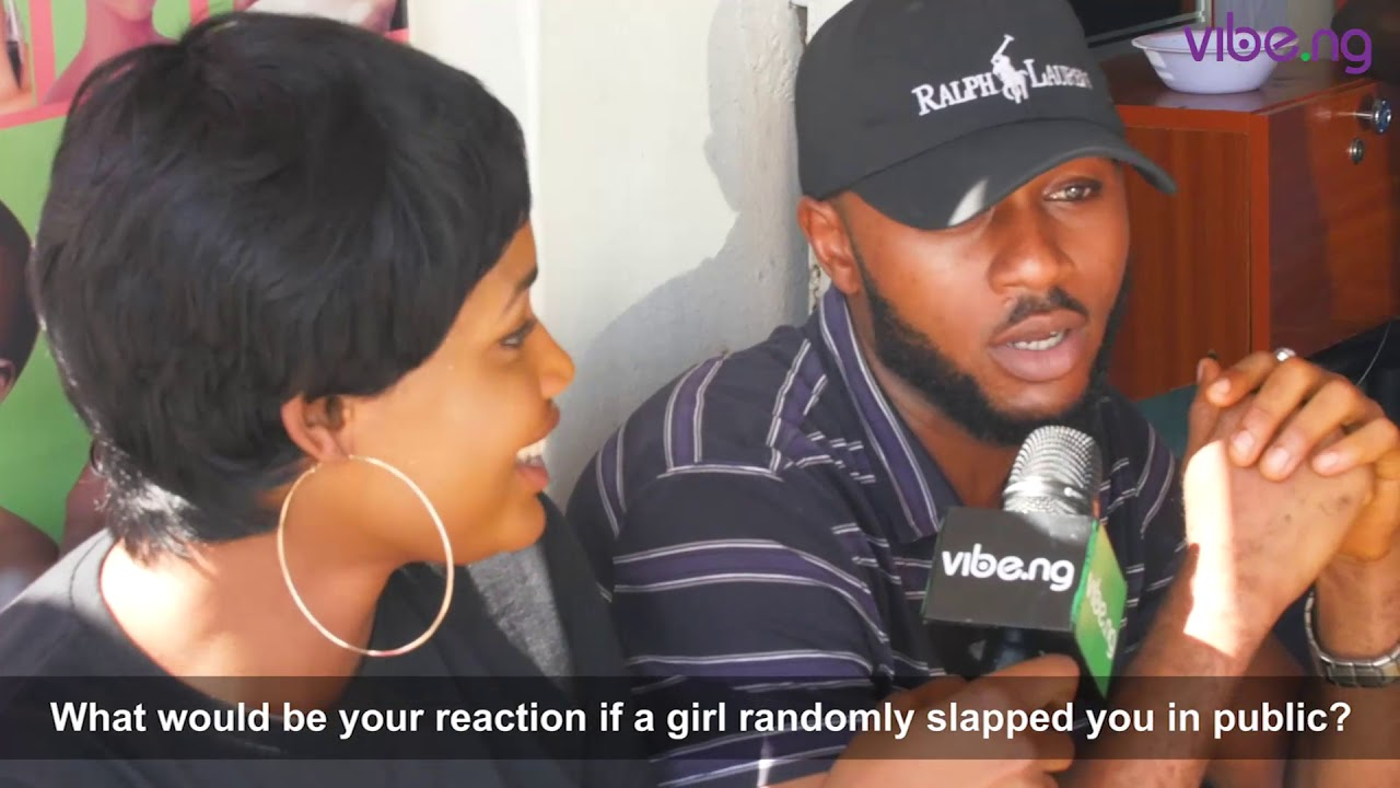 What Nigerian Men Would Do, If A Woman Slapped Them In Public - Street Vibe