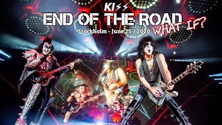 KISS Live - Stockholm | June 25/2020 - What if? - Full concert -
