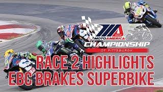 EBC Brakes Superbike Race 2 Highlights at The MotoAmerica Championship of Pittsburgh