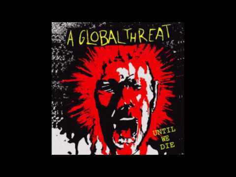A Global Threat -  Until We Die  - 2000 - (Full Album)