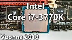 Intel Core i7-3770K - Ivy Bridge - In 2019 [ LGA1155 ]