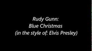 Rudy Gunn - Blue Christmas (Live in The Style of Elvis Presley)