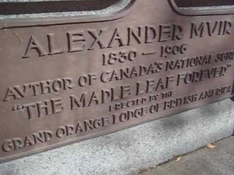 The Maple Leaf Forever (recent version) Video of Alexander Muirs last resting place