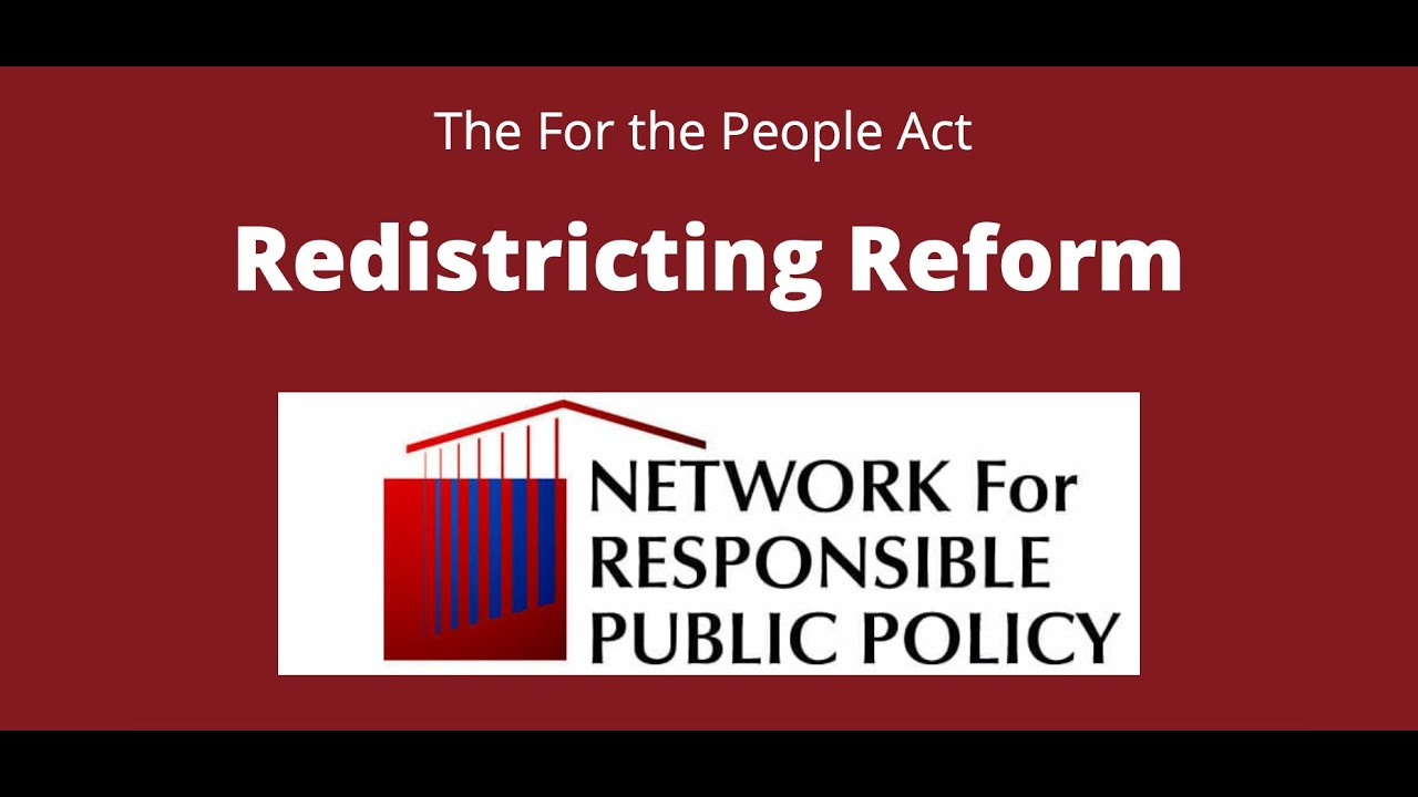 For the People Act Explained: Redistricting Reform
