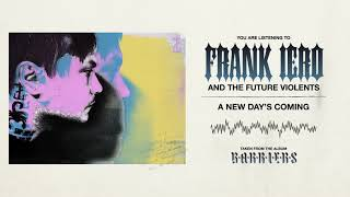 Frank Iero And The Future Violents - A New Day's Coming