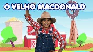 O VELHO MACDONALD   Old Macdonald in Portuguese   Canções infantis