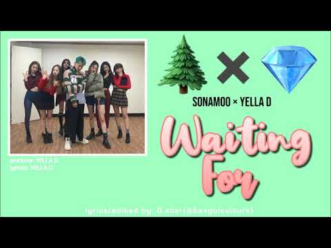 YELLA D(ft. Sonamoo) - Waiting For Lyrics (Han|Rom|Eng)