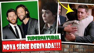 Serie derivada de supernatural