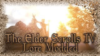 TES IV Lore Modded - 2019 сборка Oblivion ★Relax 3d sound★
