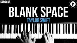 Taylor Swift - Blank Space Karaoke SLOWER Acoustic Piano Instrumental Cover Lyrics