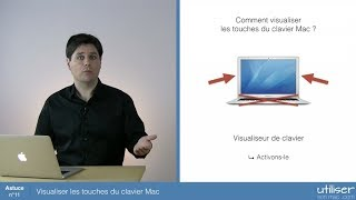 Astuce 11 - Visualiser les touches du clavier Mac