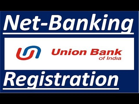 union bank net banking registration online