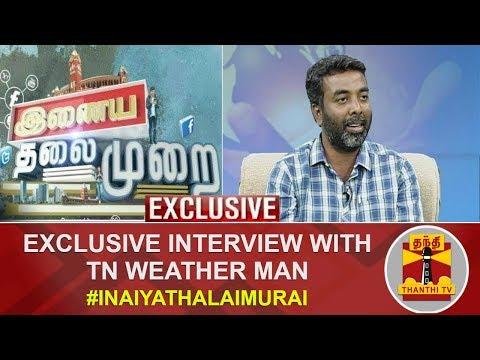 Exclusive Interview with TN Weatherman Pradeep John | Inaiya Thalaimurai | Thanthi TV
